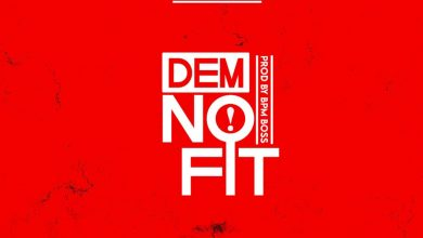 Photo of Liz Feat BPM Boss — Dem No Fit (Prod By BPM Boss)